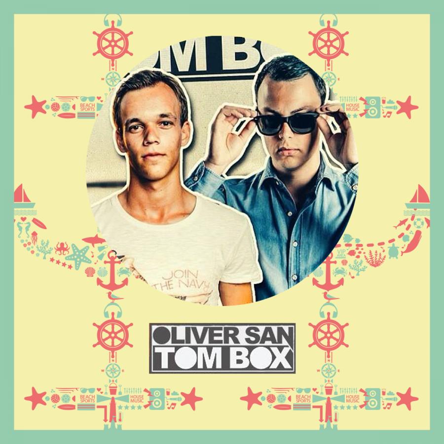 Oliver San & Tom Box